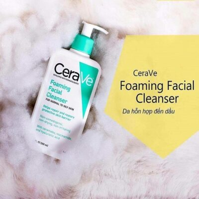 Sữa rửa mặt Cerave Foaming Facial Cleanser For Normal To Oily Skin