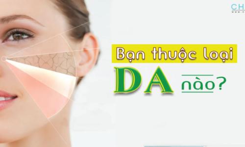 Cách phân biệt các loại da và hướng dẫn chăm sóc đúng cách